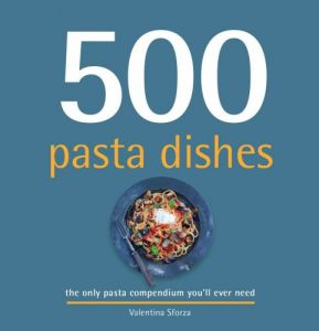 500 Pasta Dishes