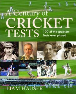 A Century of Cricket Tests