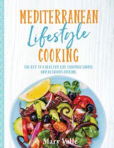 Mediterranean Lifestyle Cooking