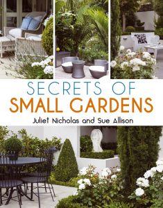 Secrets of Small Gardens