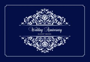Guest Book  - Wedding Anniversary