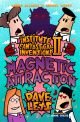 The Institute of Fantastical Inventions II:  Magnetic Attraction